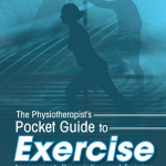 the physiotherapists pocket guide to exercise: - assessment prescription and training