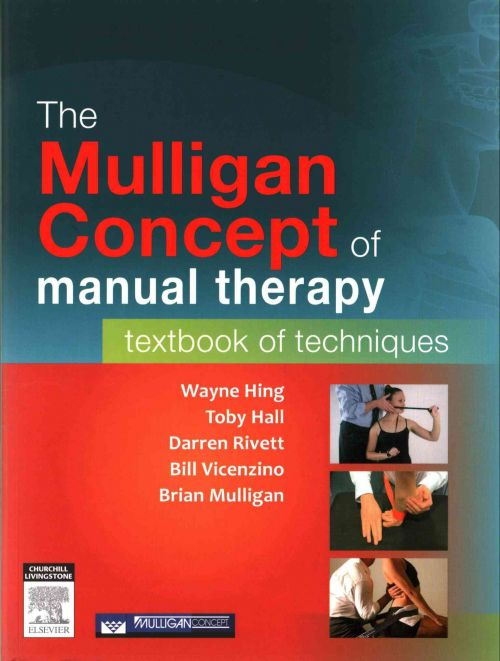 The Mulligan Concept of Manual Therapy: Textbook of Techniques (2015)