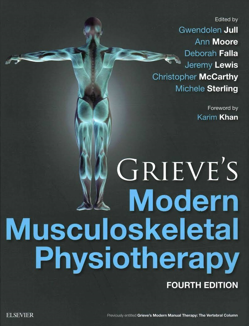 Grieve's Modern Musculoskeletal Physiotherapy - 4th Ed. (2015)