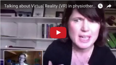 Talking about Virtual Reality (VR) in physiotherapy rehabilitation with Danielle Levac