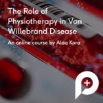 Von Willebrand Disease and Physiotherapy